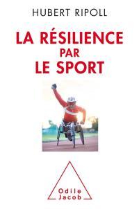 La résilience par le sport