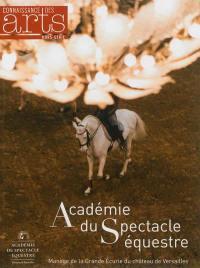 Académie du spectacle équestre : manège de la grande écurie du château de Versailles