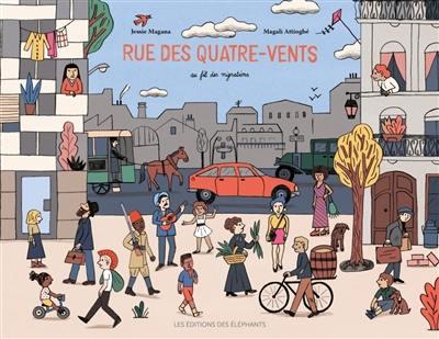 Rue des Quatre-Vents : au fil des migrations