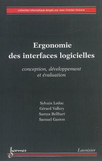 Ergonomie des interfaces logicielles : conception, développement et évaluation