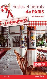 Restos et bistrots de Paris : + proche banlieue : 2018-2019