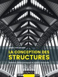 La conception des structures : matériaux, dimensionnement et aspects constructifs