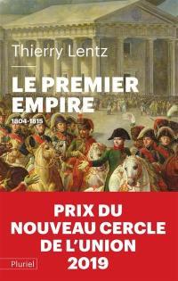 Le premier Empire : 1804-1815