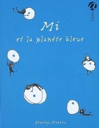Mi et la planète bleue