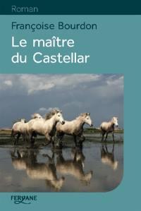 Le maître du Castellar