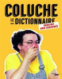 Le dictionnaire : version non censurée