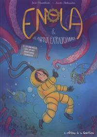 Enola & les animaux extraordinaires. Volume 3, Le kraken qui avait mauvaise haleine