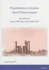 Propriétaires et citoyens dans l'Orient romain
