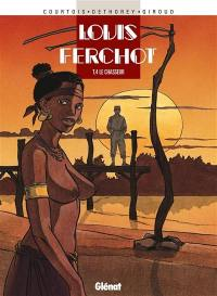 Louis Ferchot. Volume 4, Le chasseur