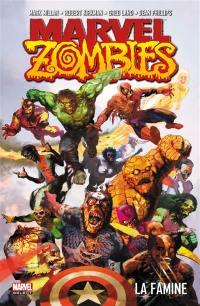 Marvel zombies. Volume 1, La famine