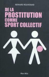 De la prostitution comme sport collectif