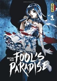 Fool's paradise. Volume 1, Fool's paradise
