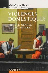 Violences domestiques : prise en charge et prévention