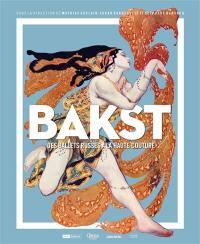 Bakst : des Ballets russes à la haute couture