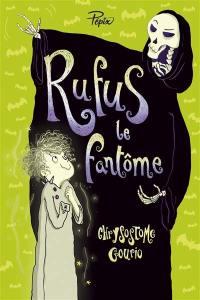 Rufus le fantôme ou La grève de la mort