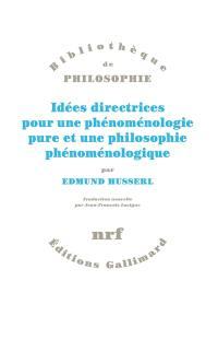 Idées directrices pour une phénoménologie et une philosophie phénoménologique pures, Idées directrices pour une phénoménologie et une philosophie phénoménologique pures