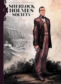 Sherlock Holmes society. Volume 1, L'affaire Keelodge