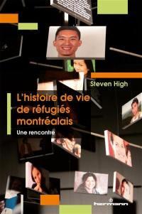 L'histoire de vie de réfugiés montréalais