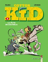 Cotton Kid. Volume 4, La piste de Chisholm