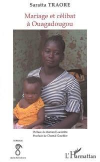 Mariage et célibat à Ouagadougou