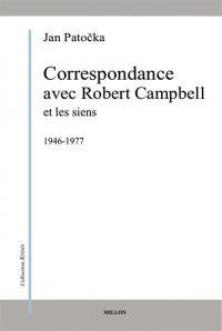 Correspondance avec Robert Campbell et les siens