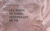Les anges de Paris, sentinelles de vie