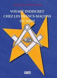 Voyage indiscret chez les francs-maçons du Midi