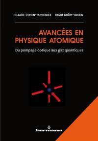 Avancées en physique atomique : du pompage optique aux gaz quantiques