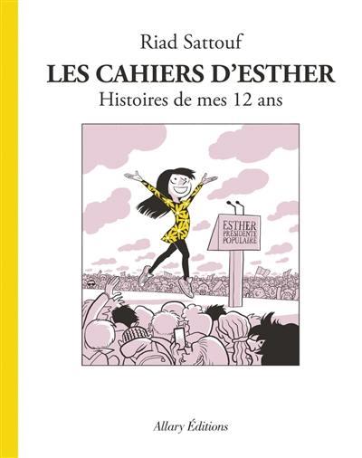 Les cahiers d'Esther. Volume 3, Histoire de mes 12 ans