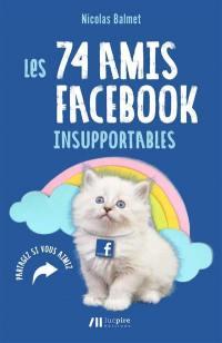 Les Les 74 amis Facebook insupportables