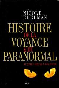 Histoire de la voyance et du paranormal : du XVIIIe siècle à nos jours
