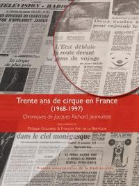 Trente ans de cirque en France (1968-1997)