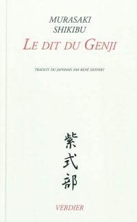 Le dit du Genji : édition complète
