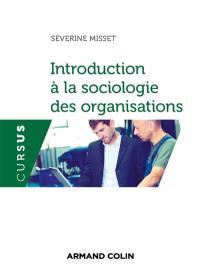 Introduction à la sociologie des organisations