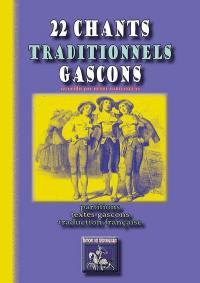 22 chants traditionnels gascons : partitions, textes gascons, traduction française