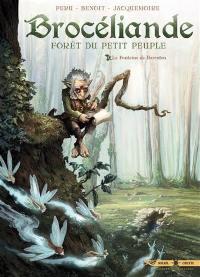 Brocéliande : forêt du petit peuple. Volume 1, La fontaine de Barenton