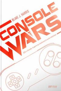 Console wars. Volume 2, Console wars