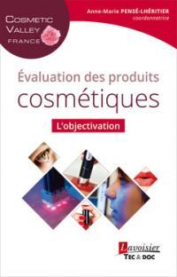 Evaluation des produits cosmétiques