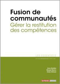 Fusion de communautés : gérer la restitution des compétences