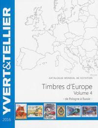 Catalogue de timbres-poste. Volume 4, Pologne à Russie