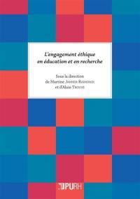 L'engagement éthique en éducation et en recherche