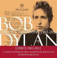 Lyrics : chansons, 1961-2012