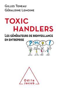 Les toxic handlers