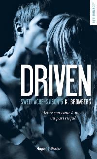 Driven. Volume 6, Sweet Ache
