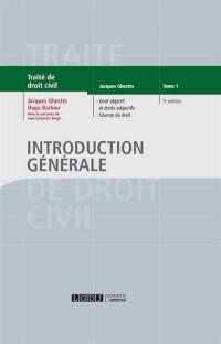 Traité de droit civil, Introduction générale. Volume 1, Droit objectif et droits subjectifs, sources du droit