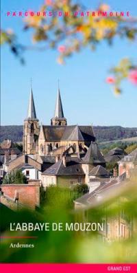 L'abbaye de Mouzon : Ardennes