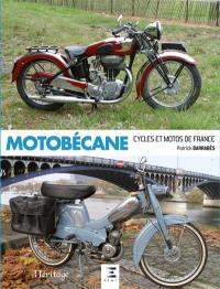 Motobécane : cycles et motos de France