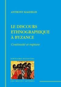 Le discours ethnographique à Byzance