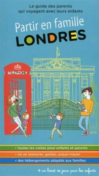 Londres : le guide des parents qui voyagent avec leurs enfants