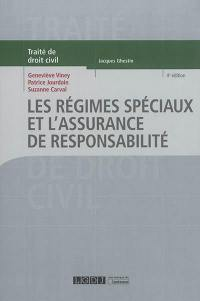 Traité de droit civil, Les régimes spéciaux et l'assurance de responsabilité